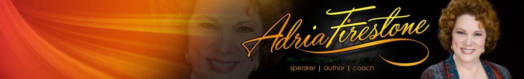 Adria Firestone Speaker | Author | Coach